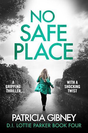 Téléchargez le livre :  No Safe Place