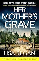 Télécharger le livre :  Her Mother's Grave