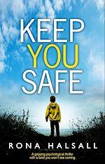 Télécharger le livre :  Keep You Safe