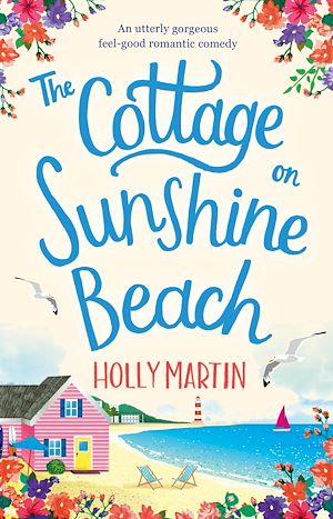 Téléchargez le livre :  The Cottage on Sunshine Beach