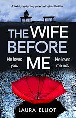 Télécharger le livre :  The Wife Before Me
