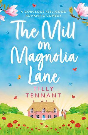 Téléchargez le livre :  The Mill on Magnolia Lane