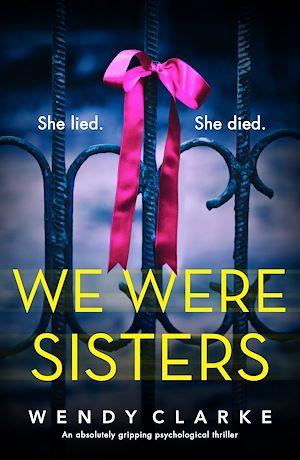 Téléchargez le livre :  We Were Sisters