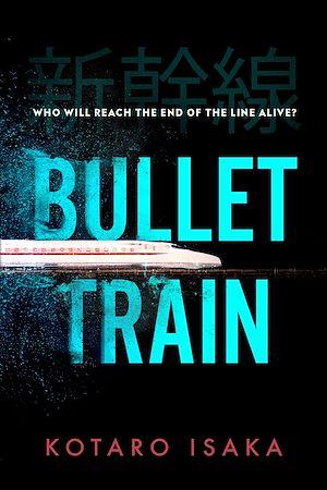 Téléchargez le livre :  Bullet Train