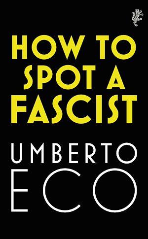 Téléchargez le livre :  How to Spot a Fascist
