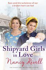 Télécharger le livre :  Shipyard Girls in Love