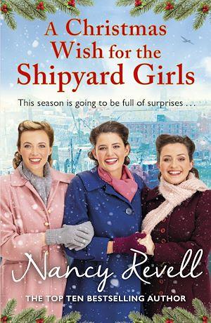 Téléchargez le livre :  A Christmas Wish for the Shipyard Girls