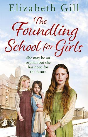 Téléchargez le livre :  The Foundling School for Girls