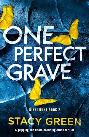 Téléchargez le livre :  One Perfect Grave