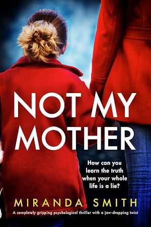 Téléchargez le livre :  Not My Mother