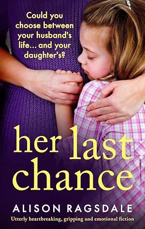 Téléchargez le livre :  Her Last Chance