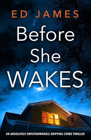 Téléchargez le livre :  Before She Wakes