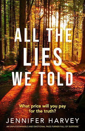 Téléchargez le livre :  All the Lies We Told
