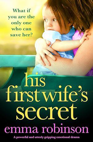 Téléchargez le livre :  His First Wife's Secret