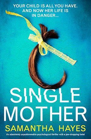 Téléchargez le livre :  Single Mother