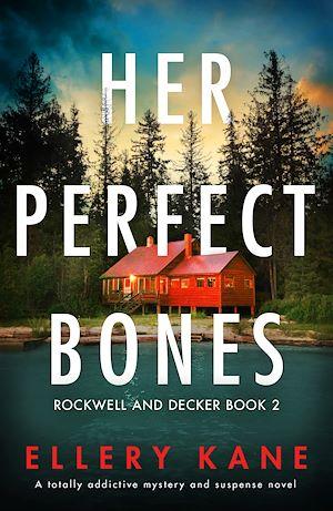 Téléchargez le livre :  Her Perfect Bones