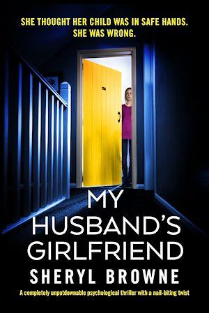Téléchargez le livre :  My Husband's Girlfriend