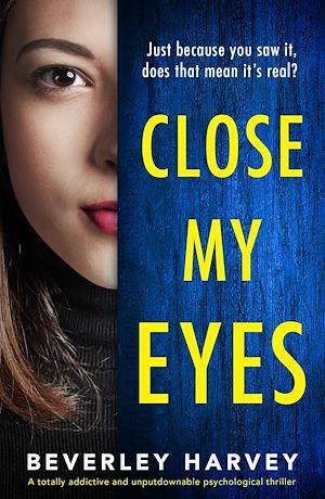 Téléchargez le livre :  Close My Eyes