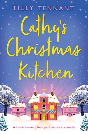 Téléchargez le livre :  Cathy's Christmas Kitchen