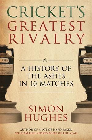 Téléchargez le livre :  Cricket's Greatest Rivalry
