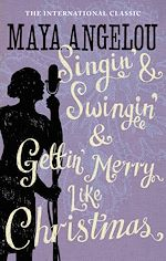 Télécharger le livre :  Singin' & Swingin' and Gettin' Merry Like Christmas
