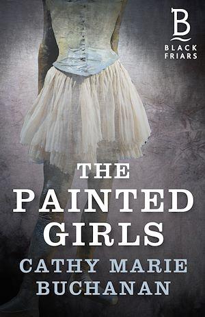 Téléchargez le livre :  The Painted Girls