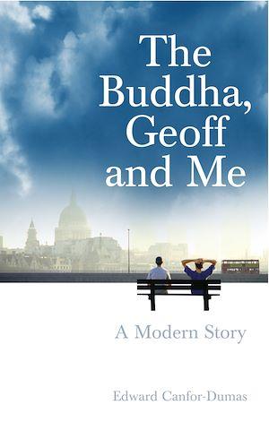 Téléchargez le livre :  The Buddha, Geoff and Me
