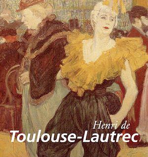 Téléchargez le livre :  Toulouse-Lautrec