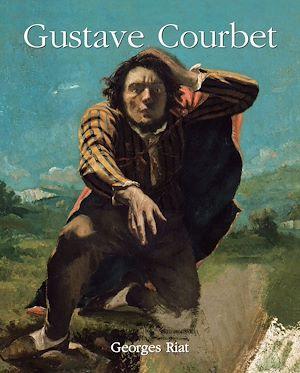 Téléchargez le livre :  Gustave Courbet