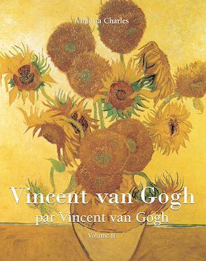 Téléchargez le livre :  Vincent van Gogh par Vincent van Gogh - Volume 2
