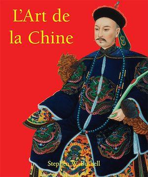 Téléchargez le livre :  L'Art de la Chine