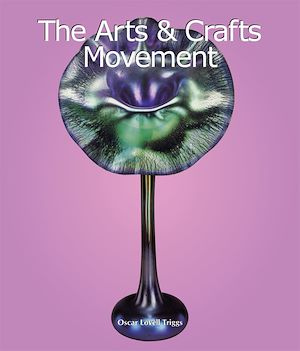 Téléchargez le livre :  The Arts & Crafts Movement