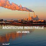 Télécharger le livre :  Architecture industrielle: les usines