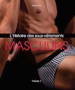 Télécharger le livre :  L'Histoire des sous-vêtements masculins