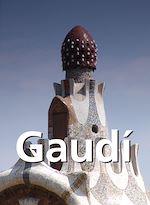 Télécharger cet ebook : Gaudí