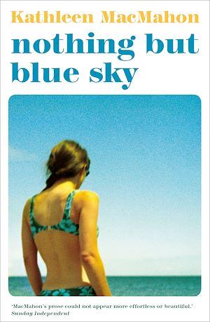 Téléchargez le livre :  Nothing But Blue Sky