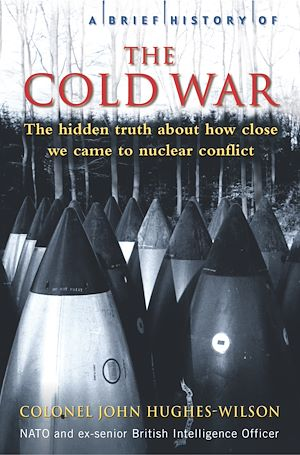 Téléchargez le livre :  A Brief History of the Cold War