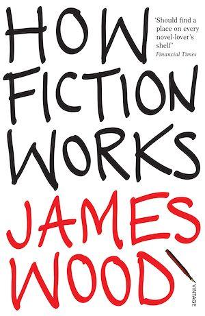 Téléchargez le livre :  How Fiction Works