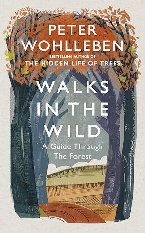 Téléchargez le livre :  Walks in the Wild