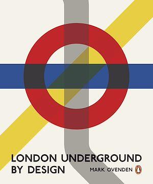 Téléchargez le livre :  London Underground By Design
