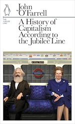 Télécharger le livre :  A History of Capitalism According to the Jubilee Line
