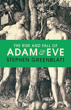 Téléchargez le livre :  The Rise and Fall of Adam and Eve