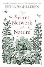 Télécharger le livre :  The Secret Network of Nature