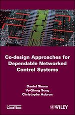 Télécharger le livre :  Co-design Approaches to Dependable Networked Control Systems