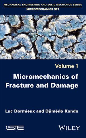 Téléchargez le livre :  Micromechanics of Fracture and Damage