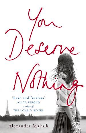 Téléchargez le livre :  You Deserve Nothing