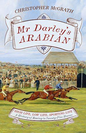 Téléchargez le livre :  Mr Darley's Arabian