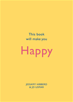 Télécharger le livre :  This Book Will Make You Happy