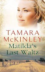Télécharger le livre :  Matilda's Last Waltz