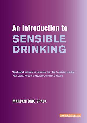 Téléchargez le livre :  An Introduction to Sensible Drinking